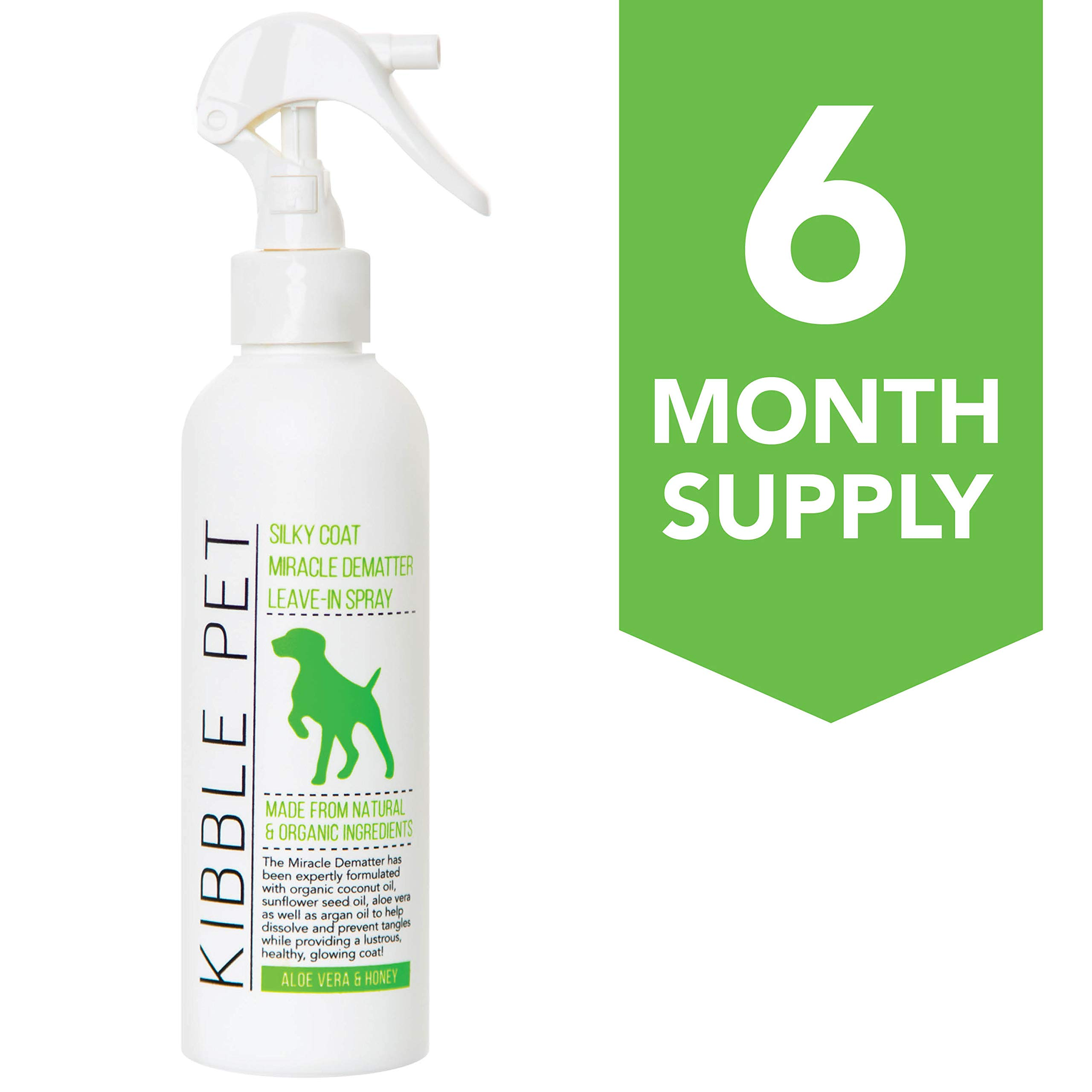 Kibble Pet Miracle Detangling Spray Hypoallergenic | Made with Natural and Organic Ingredients | 6 Month Supply | Made in The USA | 7.1oz | for Dogs