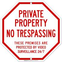 Private Property No Trespassing Sign, Protected by Video Surveillance, 12x12 Octagon Shaped Rust Free Aluminum, Weather/Fade Resistant, Easy Mounting, Indoor/Outdoor Use, Made in USA by SIGO SIGNS