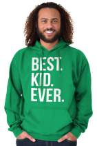Best Kid Ever Child Son Daughter Family Hoodie