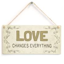 """Meijiafei Love Changes Everything - Beautiful Romantic Accessory Gift Sign 10""""x5"""""""