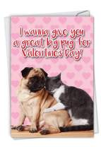 NobleWorks, Funny Card for Valentine's Day - Animal Love, Cute Valentines Card with Envelope - Great Big Pug C6758VDG
