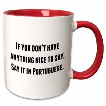 3dRose If you don't have anything nice to say it in Portuguese Ceramic Mug, 11 oz, Red/White