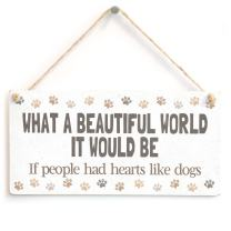 "Meijiafei What A Beautiful World IT Would BE If People had Hearts Like Dogs - Beautiful Home Accessory Gift Sign Will Paw Print Design 10""x5"""