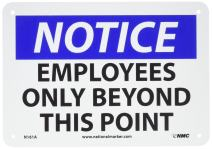 "NMC N161A OSHA Sign, Legend ""NOTICE - EMPLOYEES ONLY BEYOND THIS POINT"", 10"" Length x 7"" Height, Aluminum, Black/Blue on White"