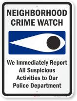"""""""Neighborhood Crime Watch - We Immediately Report All Suspicious Activities to Police"""" Sign by SmartSign   18"""" x 24"""" 3M Engineer Grade Reflective Aluminum"""