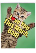 Cat Love You This Much Father - Big Happy Birthday Card for Dad with Envelope (8.5 x 11 Inch) - Adorable Kitten, Animal Bday Celebration Card for Fathers - Feline Stationery Notecard J6610HBFG
