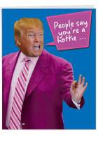 Youre A Hottie - President Trump Valentines Day Card with Envelope (Large 8.5 x 11 Inch) - Funny Happy Valentines Greeting Card for Wife, Girlfriend - Loving V-day Gift, Romantic Stationery J4056VDG