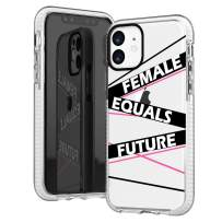 iPhone 11 Case Clear,Girls Power Sassy Inspirational Positive Quotes Female Equals Future Cute Funny Pink Trendy Chic Hipster Designer Protective Clear Design Case for Women Compatible for iPhone 11