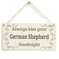 """Meijiafei Always Kiss Your German Shepherd Goodnight - Lovely Home Accessory Gift Sign for German Shepherd Dog Owners 10""""x5"""""""