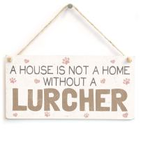 """Meijiafei A House is Not A Home Without A Lurcher - Beautiful Dog PVC Sign/Plaque 10""""x5"""""""