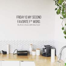 """Vinyl Wall Art Decal - Friday is My Second Favorite F Word My First is Food - 10"""" x 25"""" - Trendy Funny Humorous Quote for Home Apartment Bedroom Living Room Kitchen Restaurant Decoration Sticker"""