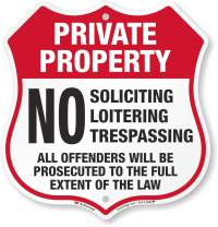 """SmartSign Private Property Sign, No Soliciting No Loitering No Trespassing Sign - All Offenders Prosecuted 