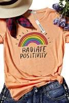 Mahrokh Women Radiate Positivity Rainbow Shirt Funny T Shirts Short Sleeve Graphic Tees Summer Tops
