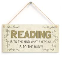 "Meijiafei Reading is to The Mind What Exercise is to The Body! - Beautiful Home Accessory Gift Sign 10""x5"""