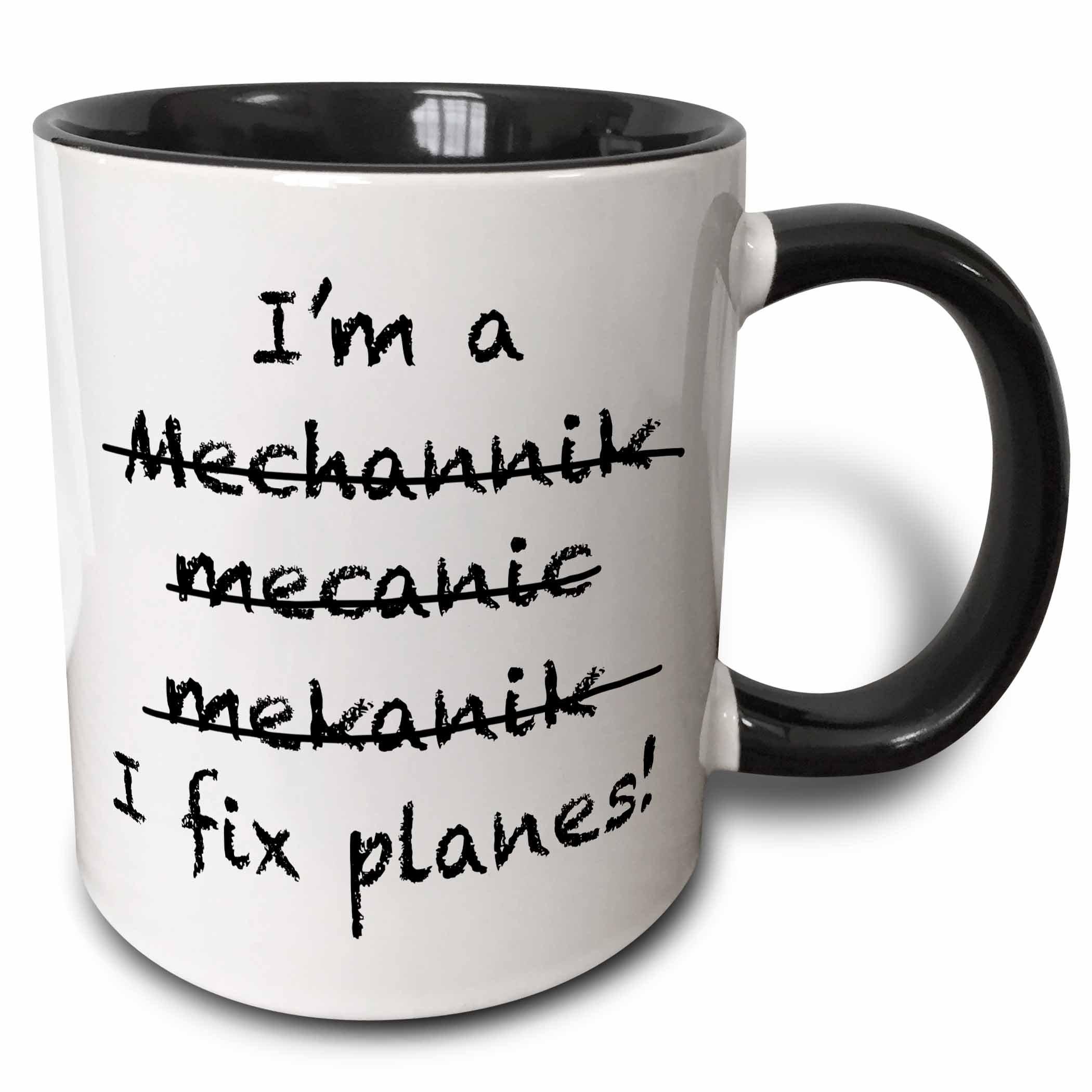 3dRose 193252_4 I'm A Mechanic I Fix Planes Two Tone Mug, 11 oz, Black