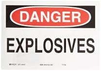 "Brady 85167 10"" Width x 7"" Height B-302 Polyester, Black and Red on White Chemical and Hazardous Materials Sign, Header ""Danger"", Legend ""Explosives"""