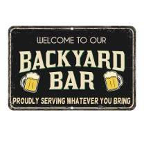 Welcome to our backyard Bar signs 8x12 Aluminum fun pool signs, outdoor pool backyard bar signs, pre-Cut holes for easy wall hanging