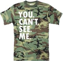 Mens You Cant See Me T Shirt Funny Hunting Camouflage Sarcastic Adult Humor Tee
