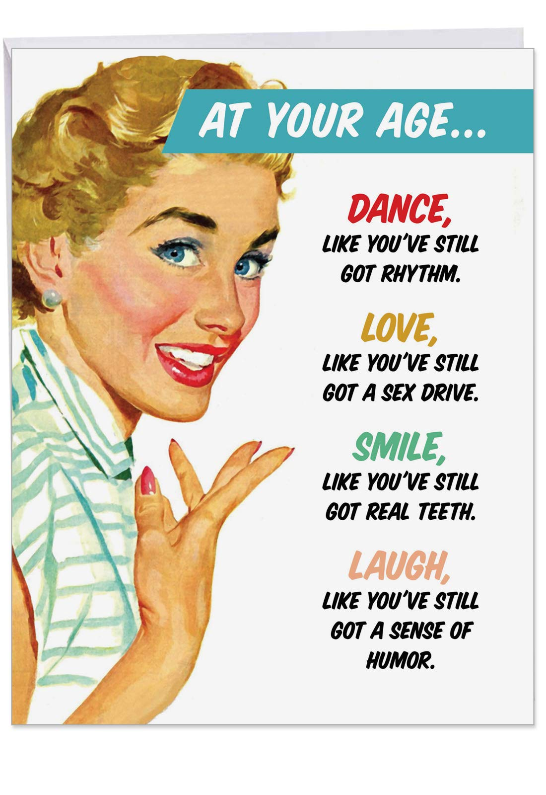 At Your Age Birthday' Large Greeting Card with Envelope 8.5 x 11 Inch - Funny, Vintage Pop Art Comic Woman Cartoon Design, Dance, Love, Smile, Laugh Stationery Set for Happy Darwish J2475BDG