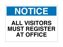 """Supply360 Vinyl Adhesive Workplace Notice All Visitors Must Register at Office Sign, 7""""x10"""", White/Blue/Black, Made in The USA, Great Resistance to Water and Most Chemicals"""