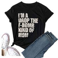Women Christmas T-Shirt I'm A Drop The F-BOMBKIND of Mom Graphic Tees Tops Funny Shirt Casual Blouse Tees