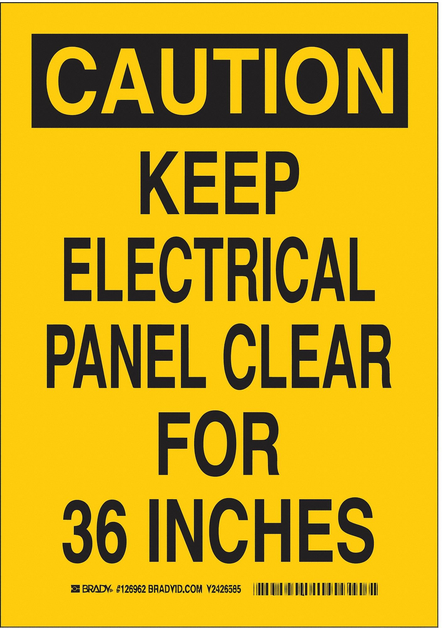 """Brady 126962 Electrical Hazard Sign, Legend""""Keep Electrical Panel Clear for 36 Inches"""", 10"""" Height, 7"""" Weight, Black on Yellow"""
