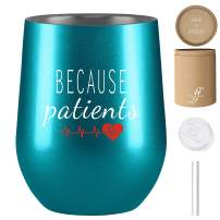 Because Patients - Nurse Gifts - Nurse Gifts for Women - 12 oz Stainless Steel Insulated Wine Tumbler – Fancyfams - Funny Gift Idea for Dentist, Dental, Medical, Hygienist, Doctor, (Turquoise)