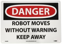 """NMC D606RB OSHA Sign, Legend """"DANGER - ROBOT MOVES WITHOUT WARNING KEEP AWAY"""", 14"""" Length x 10"""" Height, Rigid Plastic, Black/Red on White"""