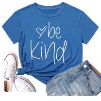 Be Kind T Shirts Women Summer Casual Graphic Blessed Shirt Funny Inspirational Teacher Fall Tees Tops