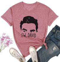 NANYUAYA Ew David Shirts for Women Funny Rose Apothecary Graphic Tees Summer Cute Letter Print Short Sleeve Tee Top