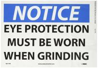 "NMC N271PB OSHA Sign, Legend ""NOTICE - EYE PROTECTION MUST BE WORN WHEN GRINDING"", 14"" Length x 10"" Height, Pressure Sensitive Vinyl, Black/Blue on White"