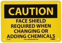 "NMC C102R OSHA Sign, Legend ""CAUTION - FACE SHIELD REQUIRED WHEN CHANGING OR ADDING CHEMICALS"", 10"" Length x 7"" Height, Rigid Plastic, Black on Yellow"