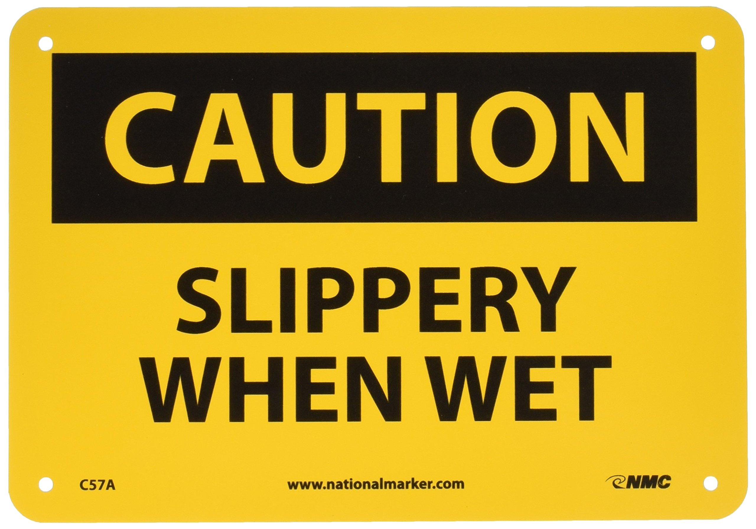 "NMC C57A OSHA Sign, Legend ""CAUTION - SLIPPERY WHEN WET"", 10"" Length x 7"" Height, Aluminum, Black on Yellow"