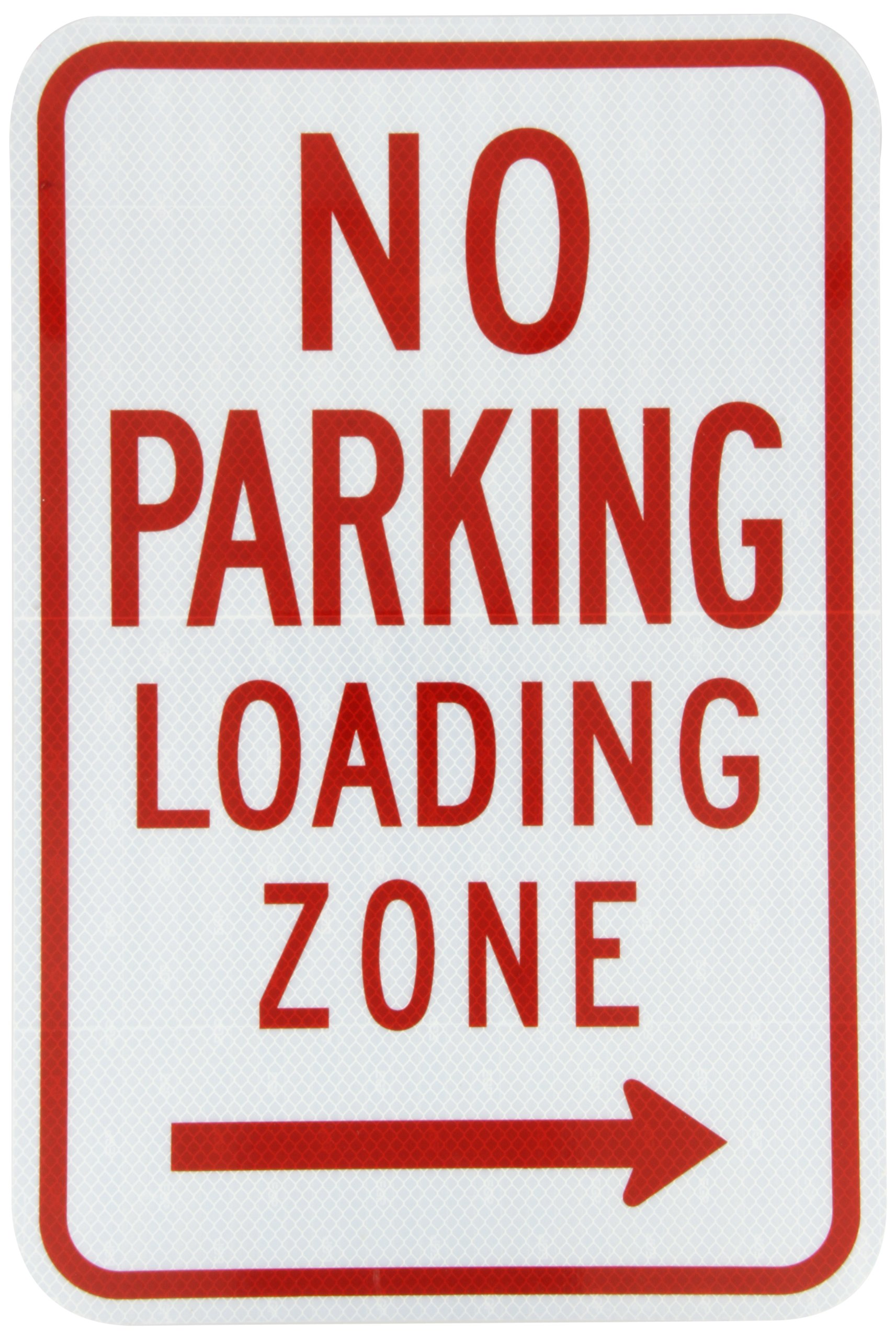 ZING 2281 Eco Parking Sign, No Parking Loading Zone, 18Hx12W, Engineer Grade Prismatic, Recycled Aluminum