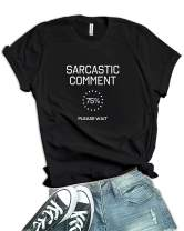 Decrum Sarcastic Comment Loading Funny T Shirts for Women Graphic