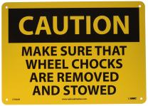 """NMC C556AB OSHA Sign, Legend """"CAUTION - MAKE SURE THAT WHEEL CHOCKS ARE REMOVED AND STOWED"""", 14"""" Length x 10"""" Height, Aluminum, Black on Yellow"""