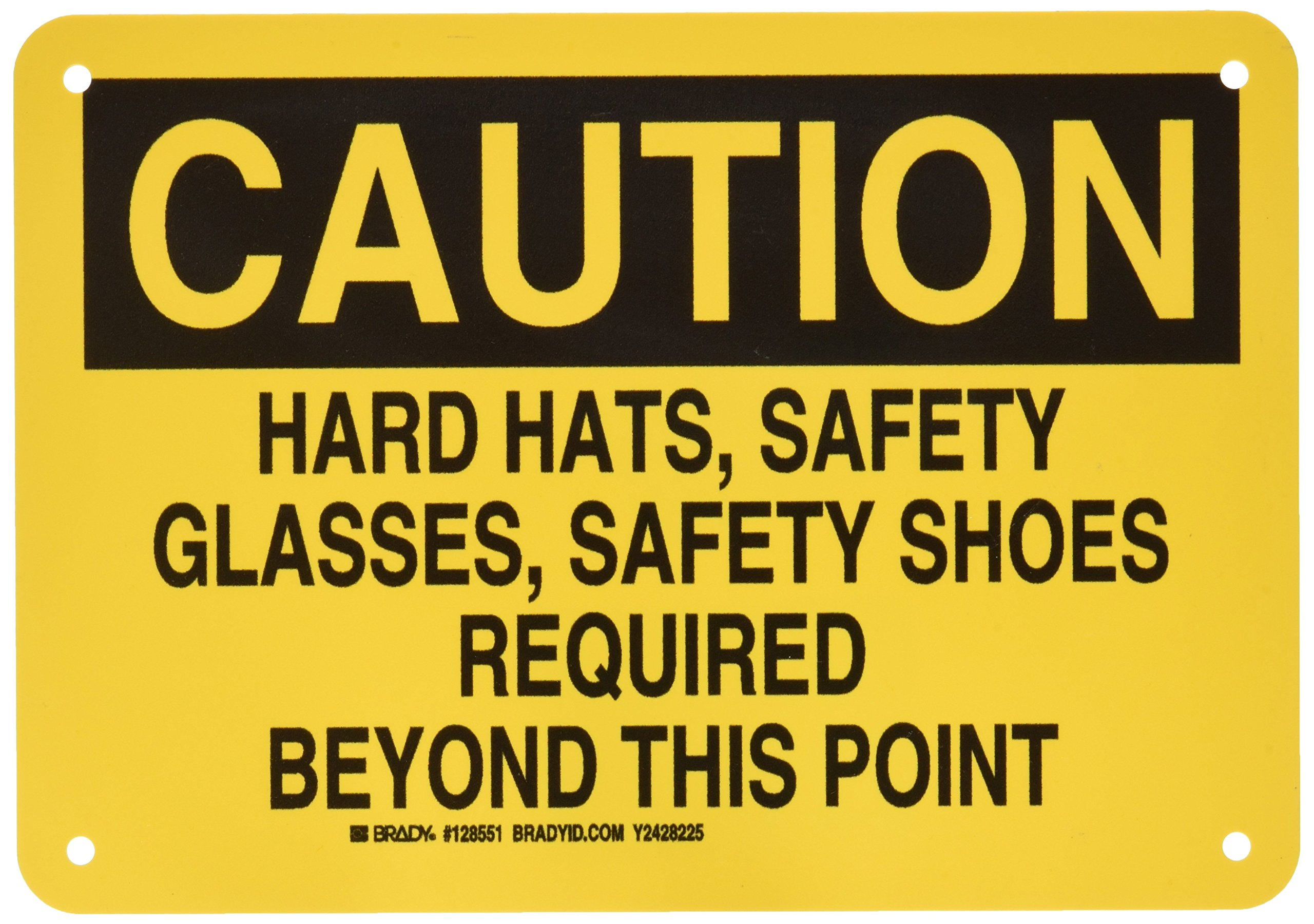 "Brady 128551 Personal Protection Sign, Legend""Hard Hats, Safety Glasses, Safety Shoes Required Beyond This Point"", 7"" Height, 10"" Weight, Black on Yellow"