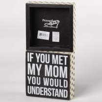 Primitives by Kathy Polka Dot Trimmed Box Sign, If You Met My Mom