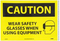 "NMC C656PB OSHA Sign, Legend ""CAUTION - WEAR SAFETY GLASSES WHEN USING EQUIPMENT"" with Graphic, 14"" Length x 10"" Height, Pressure Sensitive Vinyl, Black on Yellow"