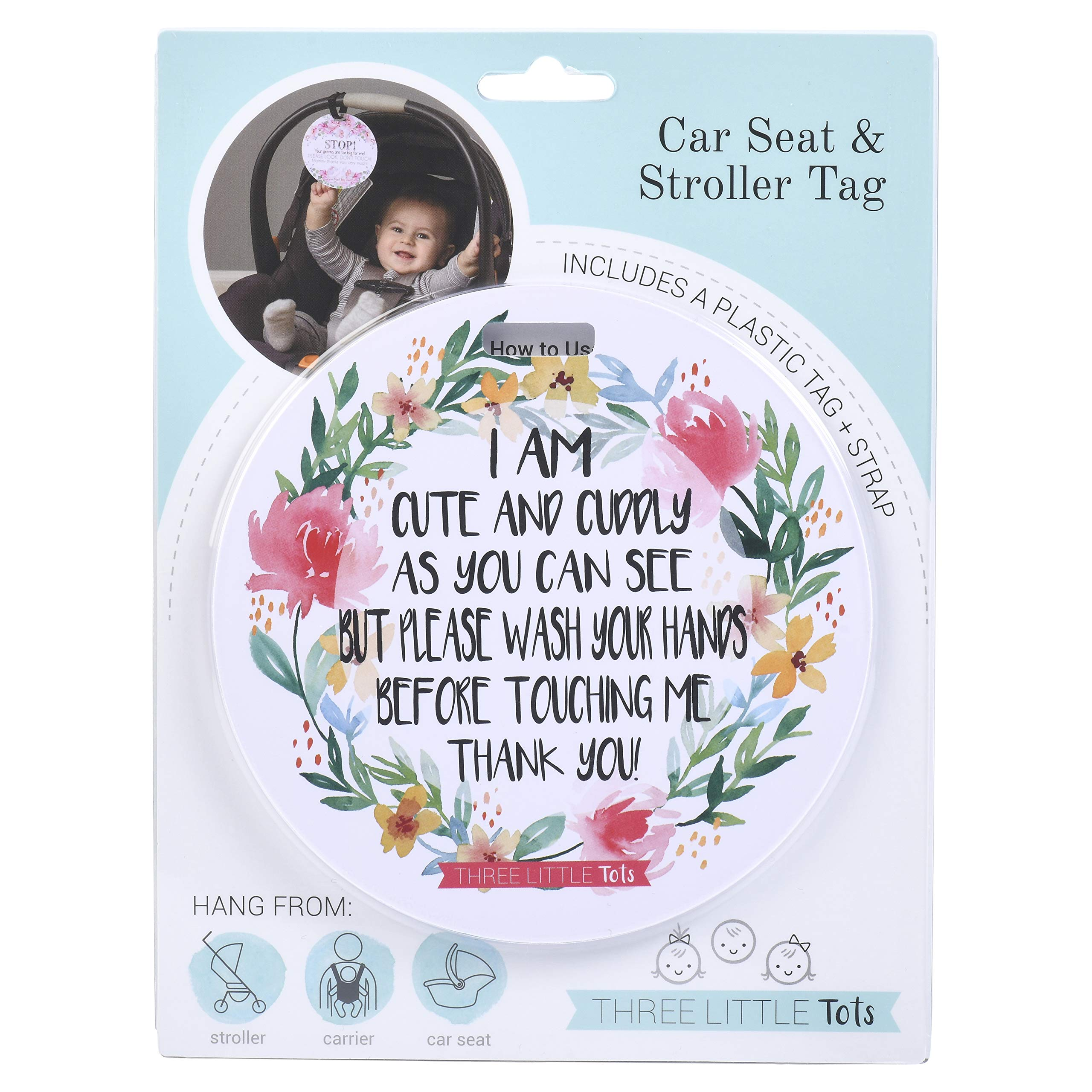 Cute Flower Tag - I'm Cute and Cuddly As Can Be but Please Wash Your Hands Before Touching Me (Baby Safety No Touching Newborn, Baby Car Seat Tag, Baby Preemie No Touching Car Seat Sign)