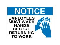 """Supply360 Vinyl Adhesive Workplace Notice Employees Must WASH Hands Before Returning to Work Sign, 7""""x10"""", White/Blue/Blk, Made in The USA, Resistance to Water & Most Chemicals"""