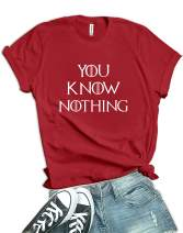 Game You Know Nothing Shirt - Womens Gifts Thrones Merchandise Tees