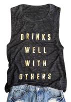 Women's Drink Well with Others Tanks Top Sleeveless Drinking T Shirt Graphic Tees