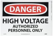 NMC D647PB DANGER - HIGH VOLTAGE - AUTHORIZED PERSONNEL ONLY - 14 in. x 10 in. PS Vinyl Danger Sign with White/Black Text on Red/White Base