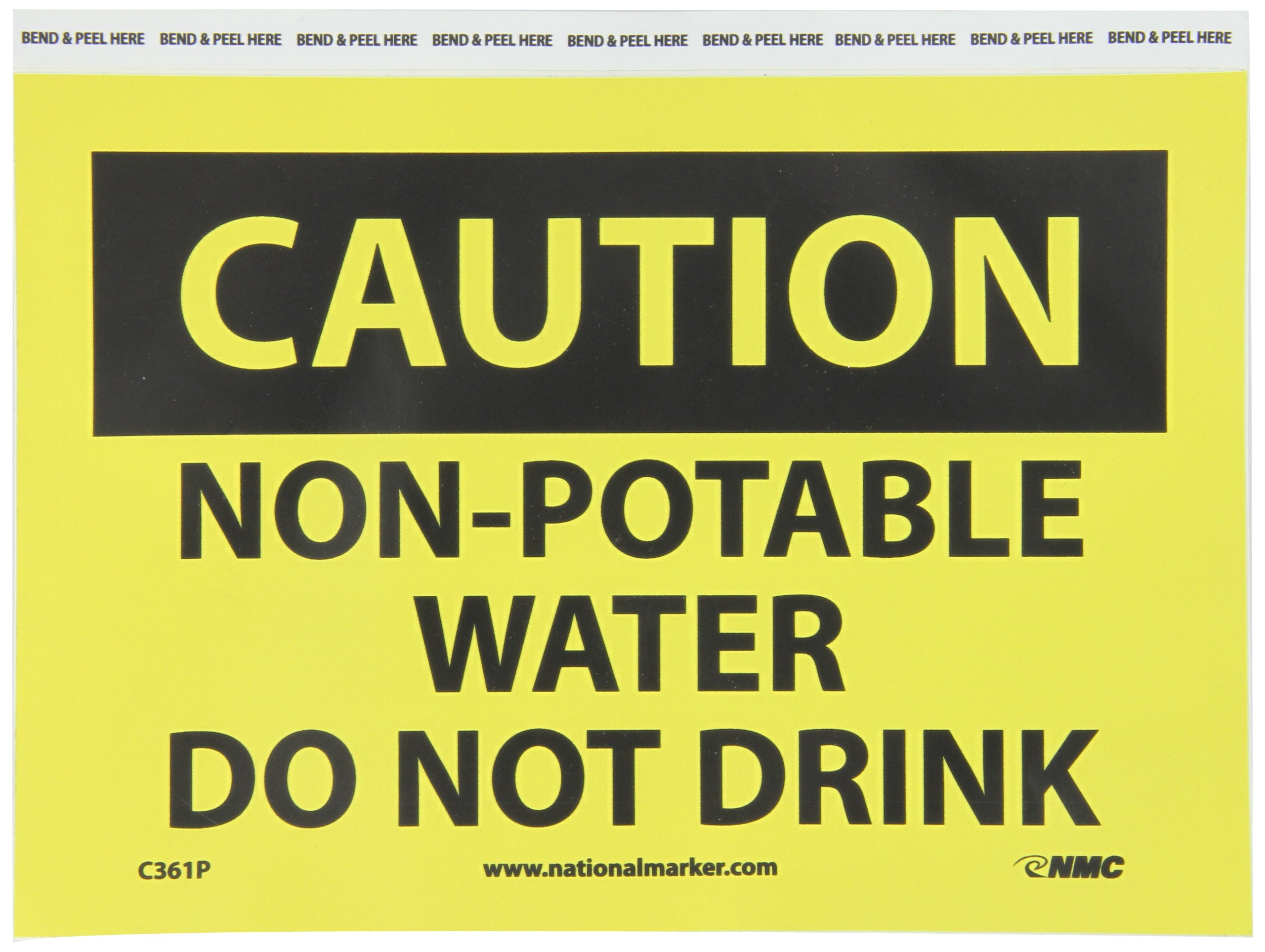 NMC C361P CAUTION - NON POTABLE WATER - DO NOT DRINK – 10 in. x 7 in. PS Vinyl Caution Sign with Yellow/Black Text on Black/Yellow Base