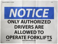 """NMC N148P OSHA Sign, Legend """"NOTICE - ONLY AUTHORIZED DRIVERS ARE ALLOWED TO OPERATE FORK LIFTS"""", 10"""" Length x 7"""" Height, Pressure Sensitive Vinyl, Black/Blue on White"""