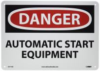 "NMC D477AB OSHA Sign, Legend ""DANGER - AUTOMATIC START EQUIPMENT"", 14"" Length x 10"" Height, Aluminum, Red/Black on White"