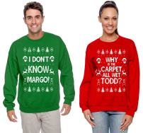 Wild Bobby Why is The Carpet All Wet Todd Margo Couples Ugly Christmas Vacation Sweatshirts