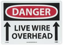 """NMC D579RB OSHA Sign, Legend """"DANGER - LIVE WIRE OVERHEAD"""" with UP ARROW Graphic, 14"""" Length x 10"""" Height, Rigid Plastic, Black/Red on White"""