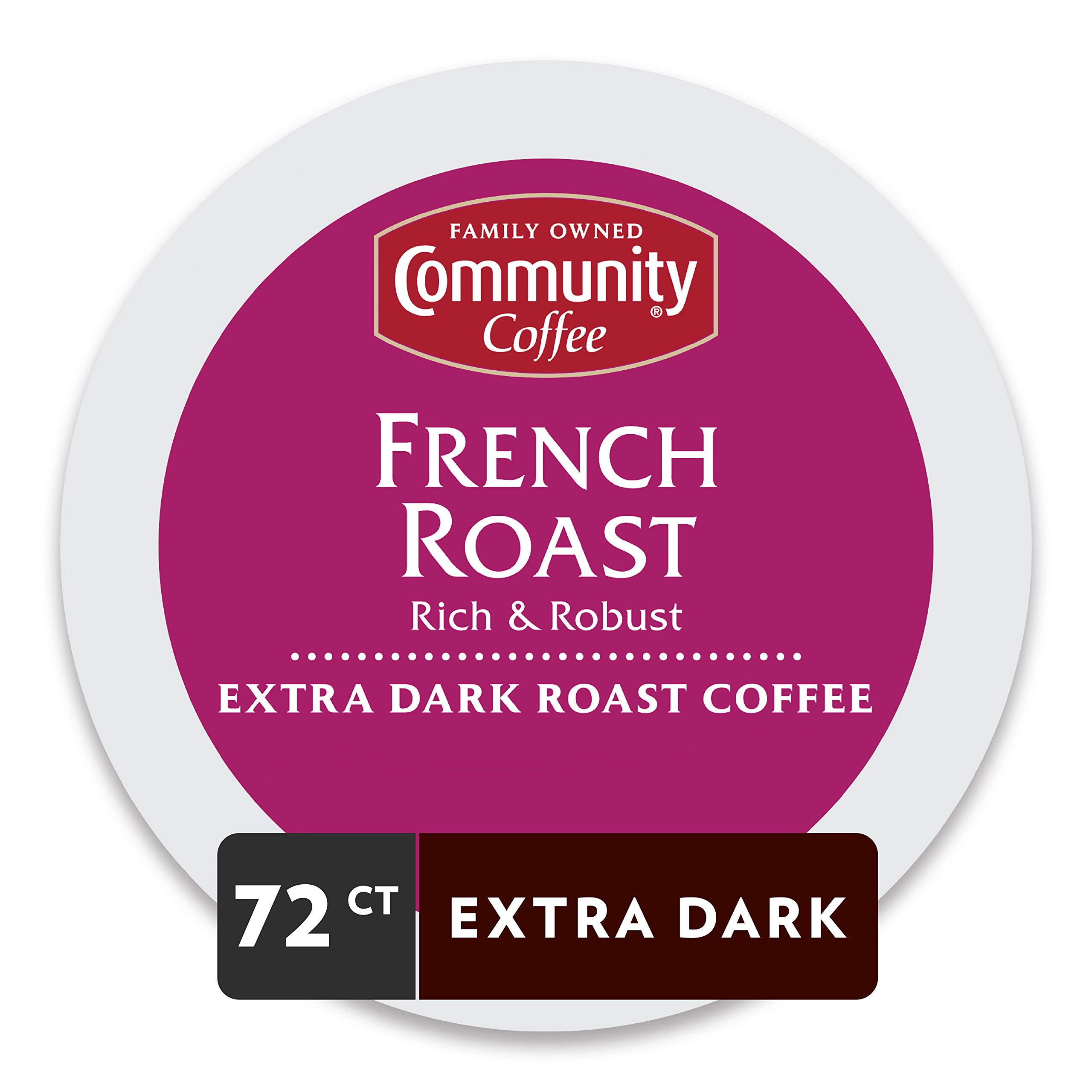 Community Coffee French Roast Extra Dark Single Serve Pods, Compatible with Keurig 2.0 K Cup Brewers, 18 Count (Pack of 4)